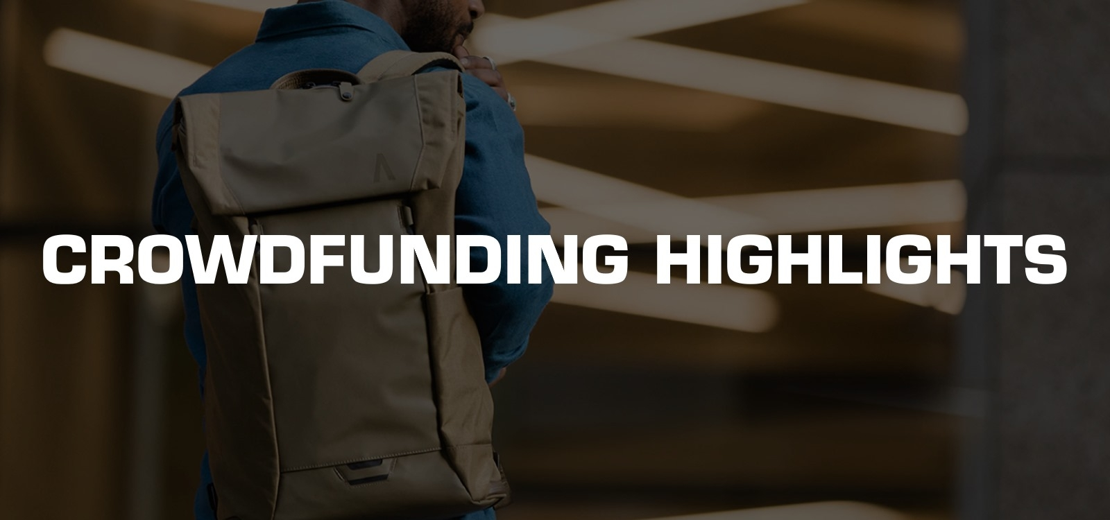 Crowdfunding Highlights