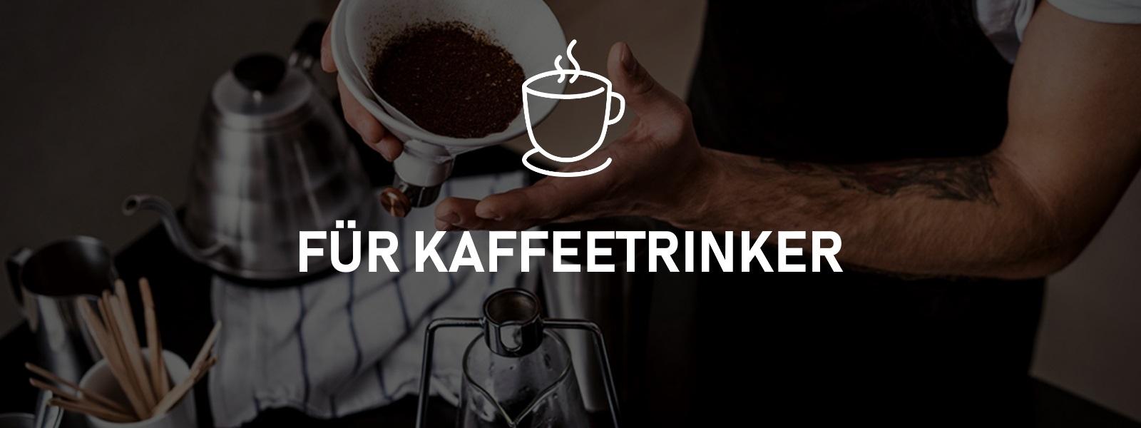 Für Kaffeetrinker